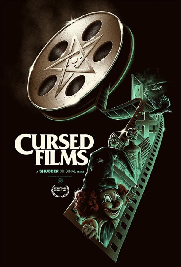 Проклятые фильмы / Cursed Films (2020)