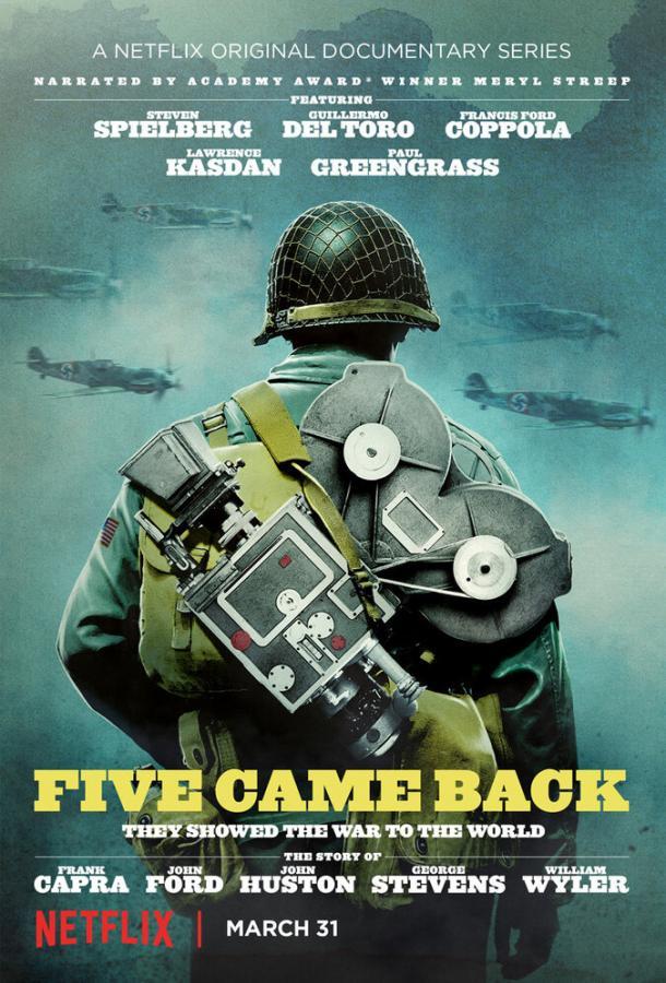 Пятеро вернулись домой / Five Came Back (2017)