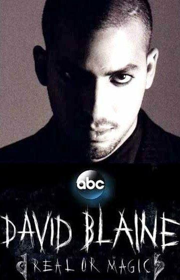Дэвид Блейн: Реальность или магия / David Blaine: Real or Magic (2013)