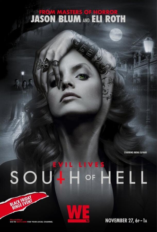 К югу от ада / South of Hell (2015)