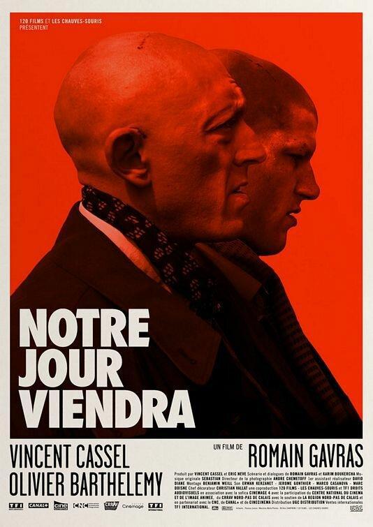 Наш день придет / Notre jour viendra (2010)