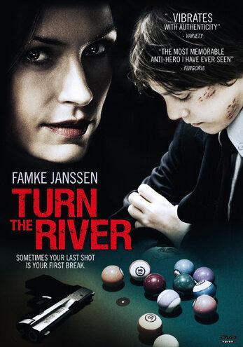Поворот реки / Turn the River (2007)