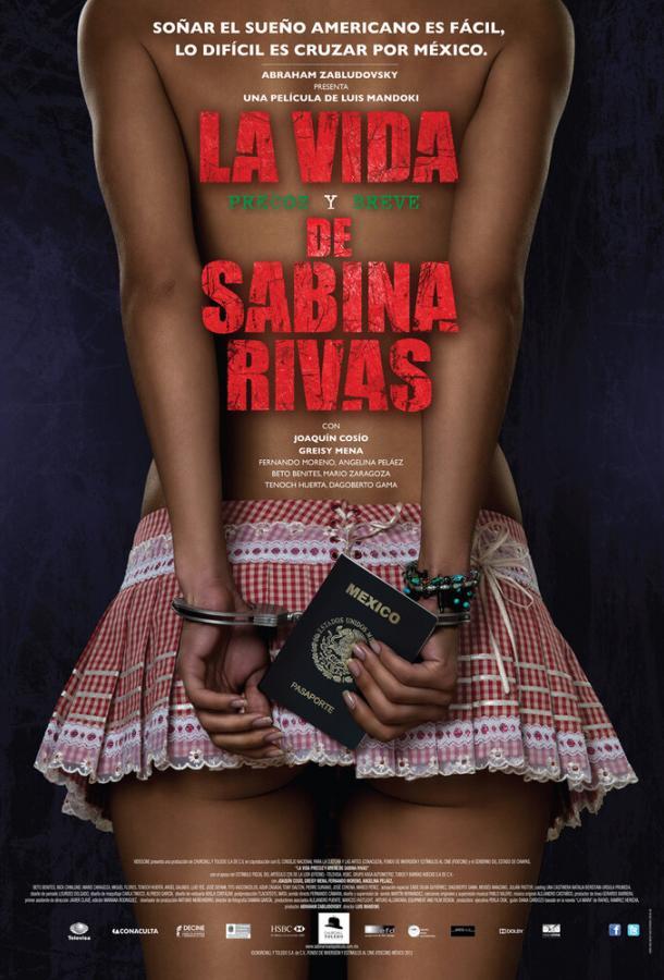 Ранние и короткие годы Сабины Ривас / La vida precoz y breve de Sabina Rivas (2012)