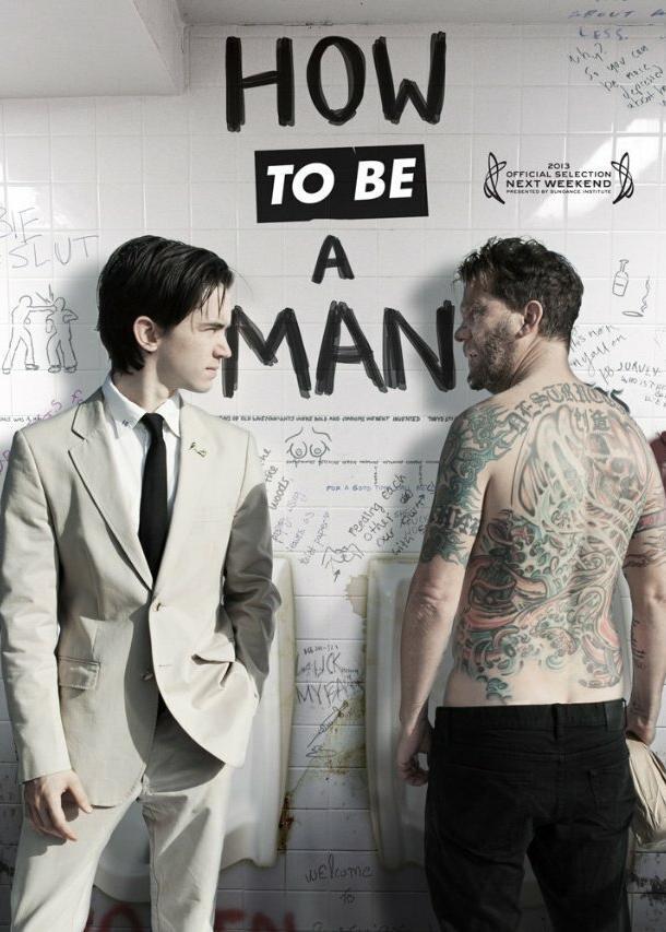 Как быть мужиком (2013) смотреть онлайн