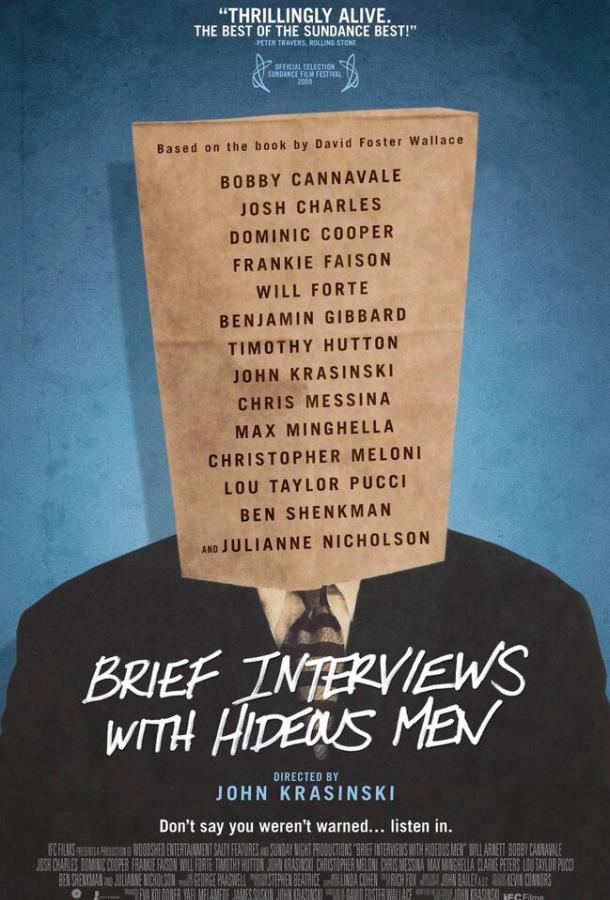 Короткие интервью с подонками / Brief Interviews with Hideous Men (2009)