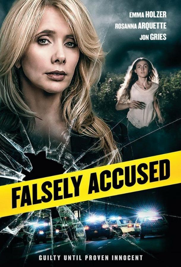 Ложно обвинённая / Falsely Accused (2016)