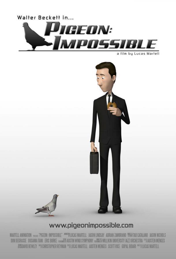 Невозможный голубь / Pigeon: Impossible (2009)