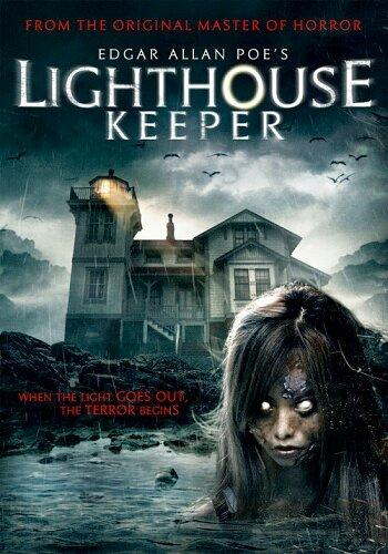 Смотритель маяка / Edgar Allan Poe's Lighthouse Keeper (2016)