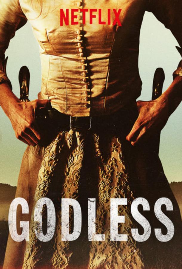 Забытые Богом / Godless (2017)