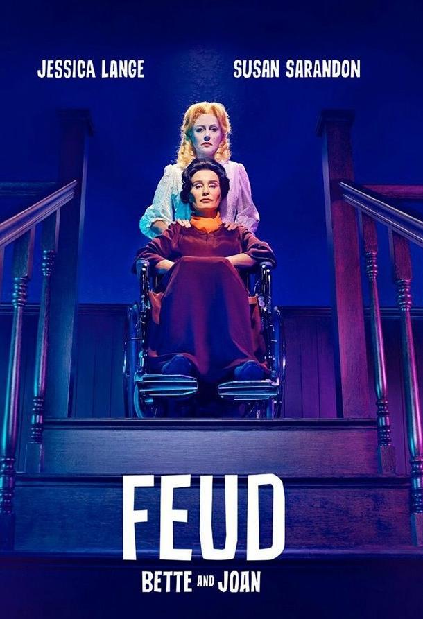 Вражда: Бетт и Джоан / Feud (2017)