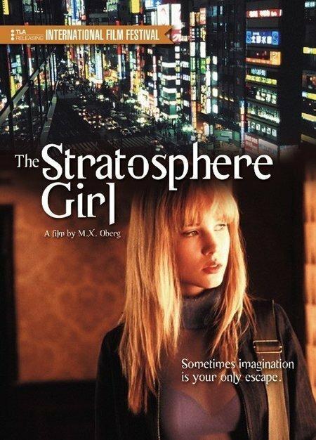 Девушка из стратосферы / Stratosphere Girl (2004)