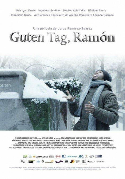 Добрый день, Рамон / Guten Tag, Ramón (2013)
