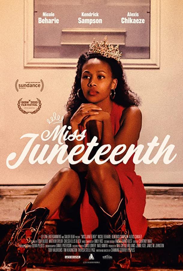 Miss Juneteenth 2020 смотреть онлайн в хорошем качестве