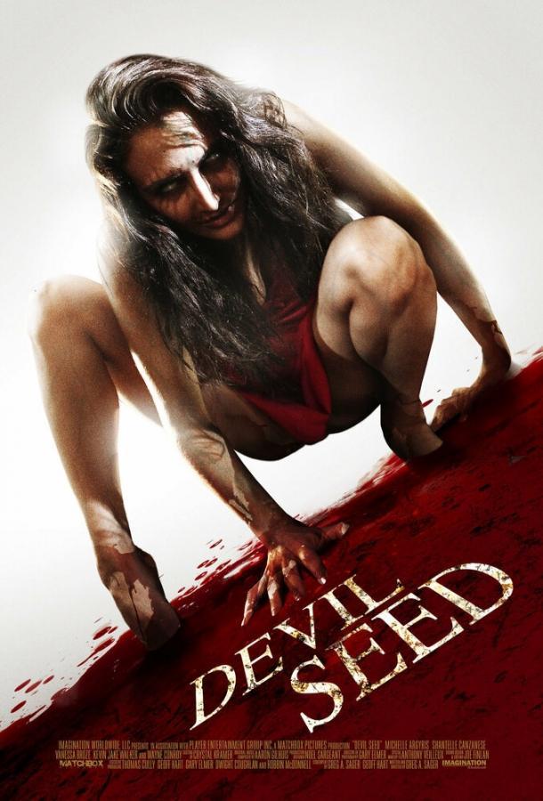 Семя Дьявола (2012) смотреть онлайн
