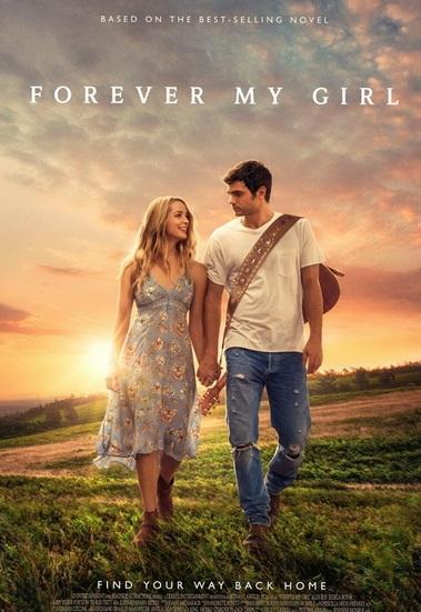 Навсегда моя девушка / Forever My Girl (2018)