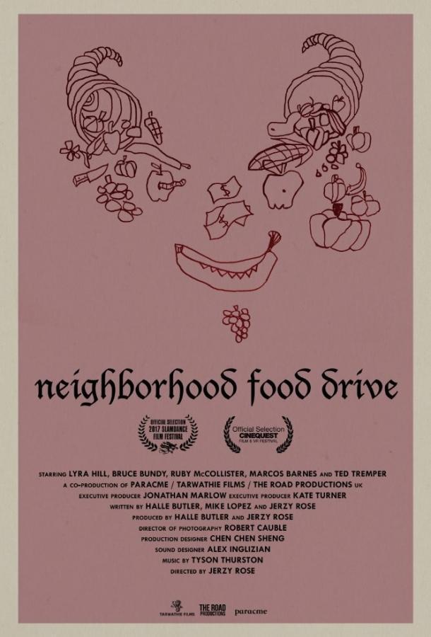 Поделись едой с соседом / Neighborhood Food Drive (2017) смотреть онлайн