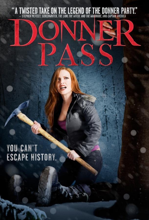 Ущелье Доннера / Donner Pass (2011)