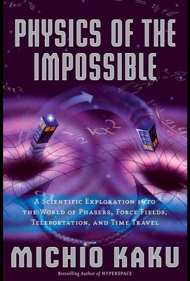 Научная нефантастика / Sci Fi Science: Physics of the Impossible (2009)