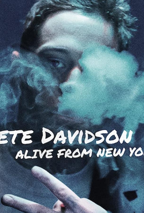 Pete Davidson: Alive from New York 2020 смотреть онлайн в хорошем качестве