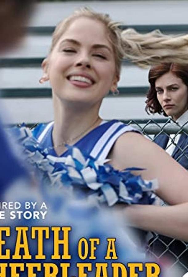 Death of a Cheerleader 2019 смотреть онлайн в хорошем качестве