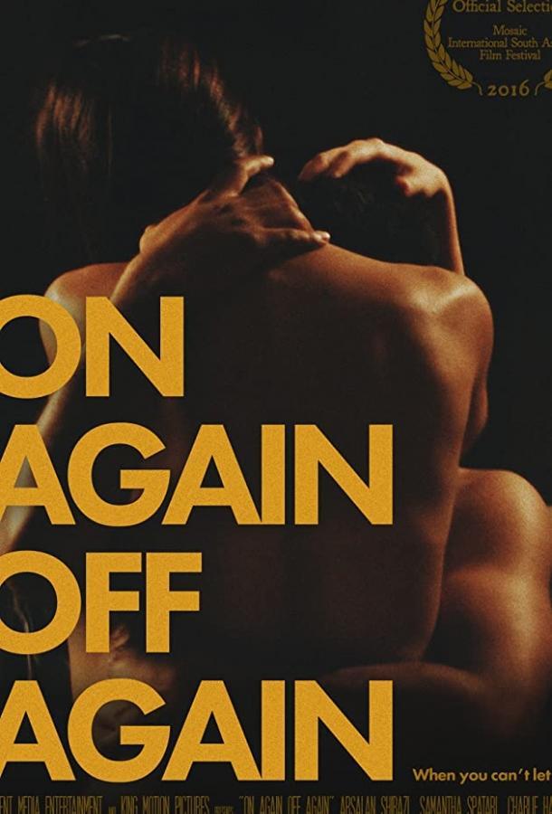 То вместе, то врозь / On Again Off Again (2016)