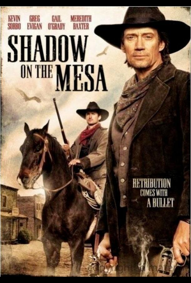 Тень над Месой / Shadow on the Mesa (2013)