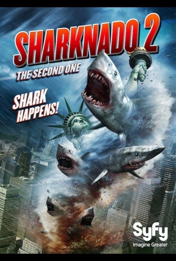 Акулий торнадо2 / Sharknado 2: The Second One (2014)