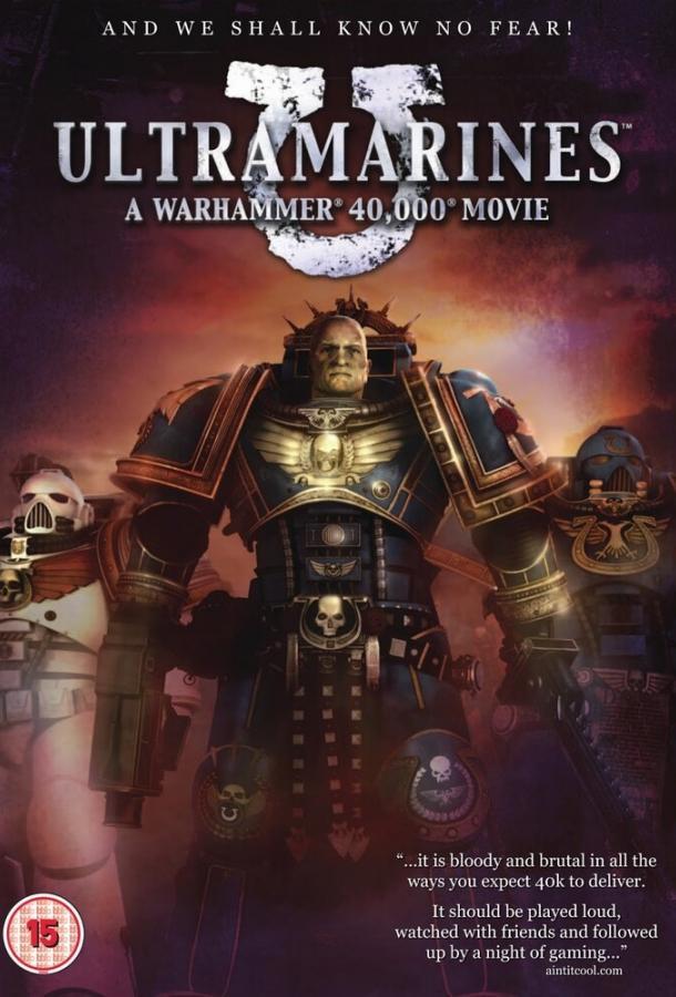Ультрамарины / Ultramarines: A Warhammer 40,000 Movie (2010)
