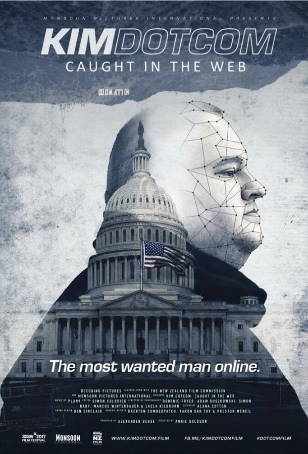 Ким Дотком: Пойманный в Сеть / Kim Dotcom: Caught in the Web (2017)