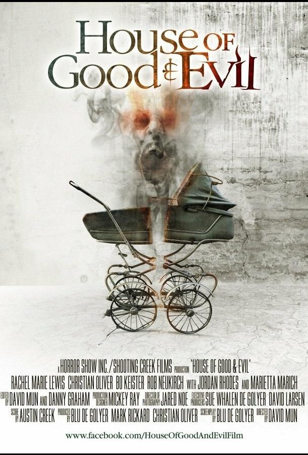 Дом добра и зла / House of Good and Evil (2013)