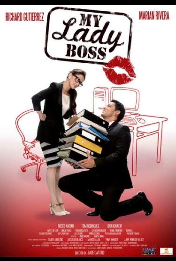 Моя начальница / My Lady Boss (2013)