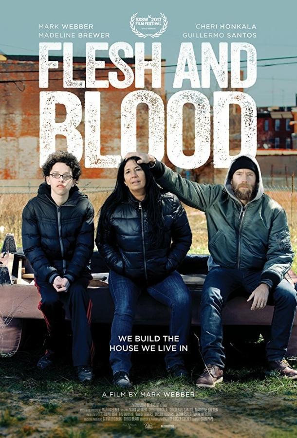 Flesh and Blood 2017 смотреть онлайн в хорошем качестве
