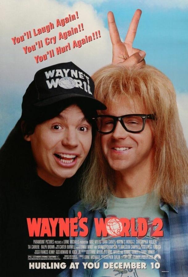 Мир Уэйна 2 / Wayne's World 2 (1993)