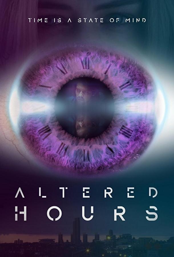 Деформация времени / Altered Hours (2016)