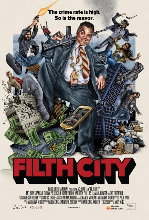 Грязный город / Filth City (2017)