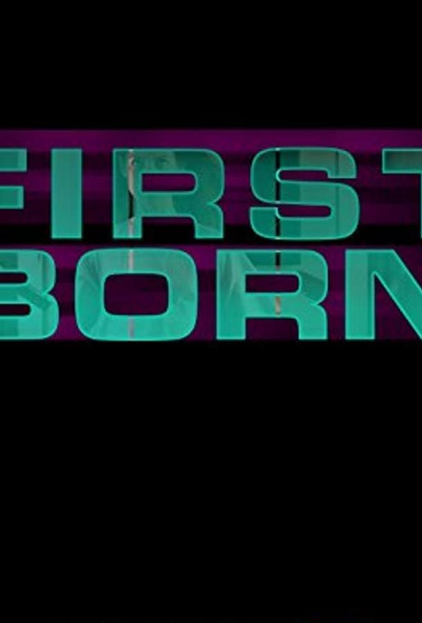 Первенец / The First Born (2015)