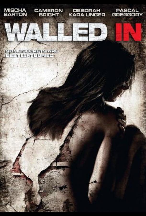 Замурованные в стене / Walled In (2007)