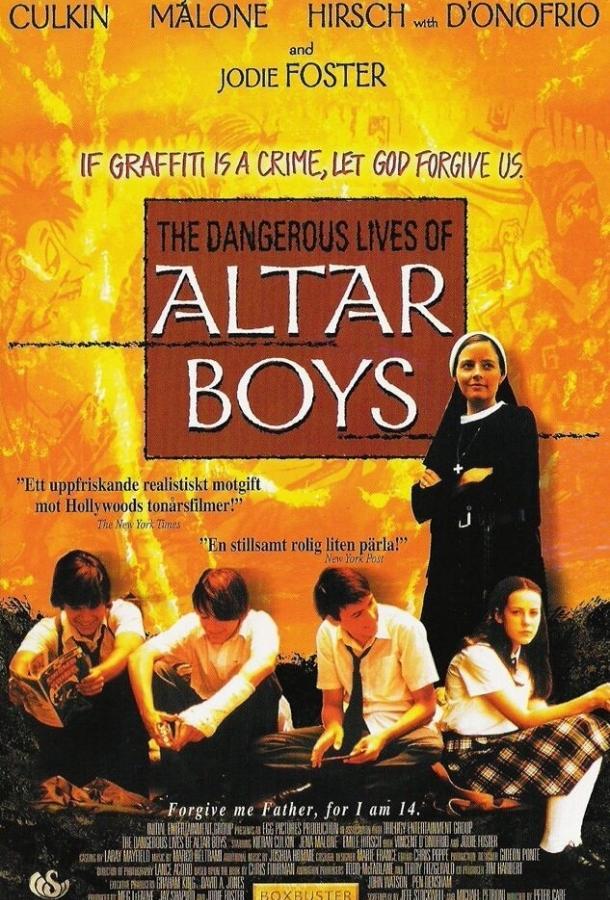 Опасные игры / The Dangerous Lives of Altar Boys (2002)