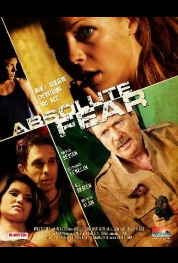 Абсолютный страх / Absolute Fear (2012)