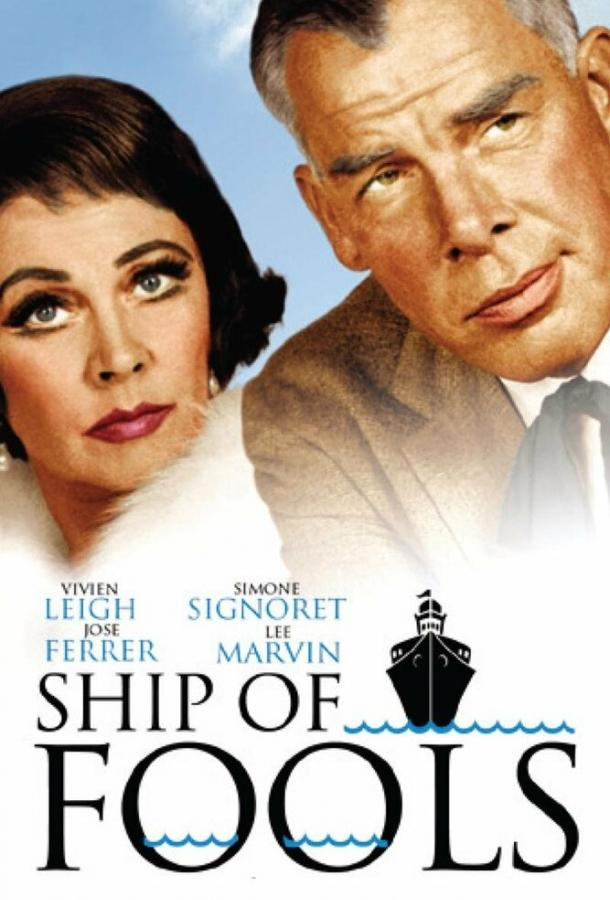 Корабль дураков / Ship of Fools (1965)