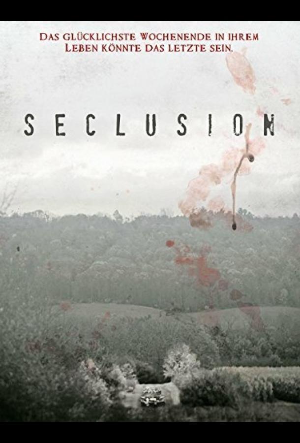 Уединение / Seclusion (2015)