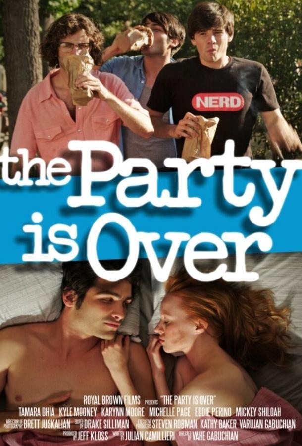Вечеринка окончена / The Party Is Over (2015)