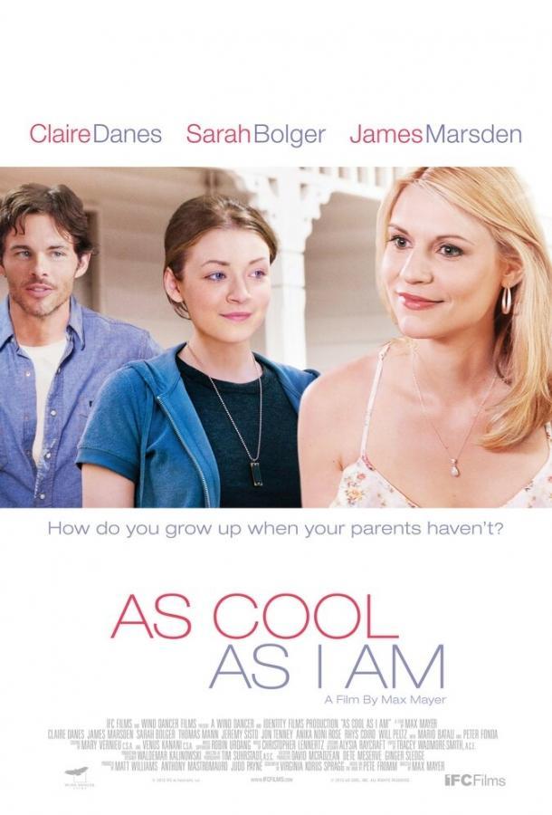 Крут какя / As Cool as I Am (2013)