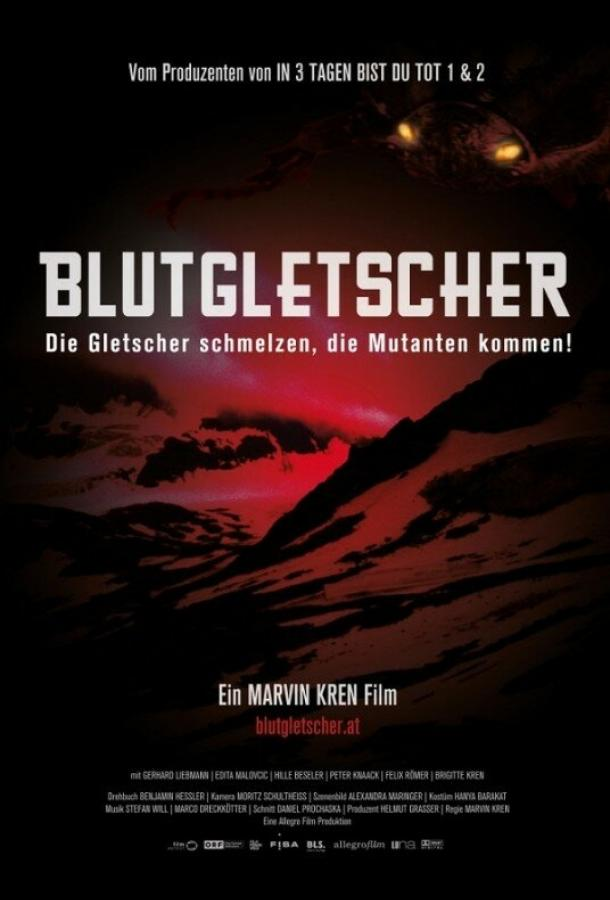 Кровавый ледник / Blutgletscher (2013)