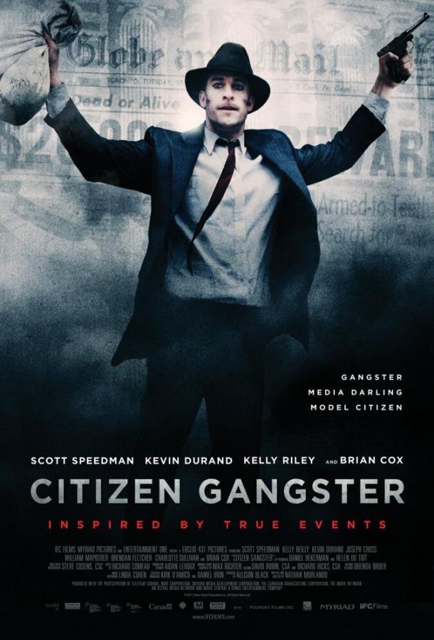 Гражданин гангстер 2011 смотреть онлайн в хорошем качестве