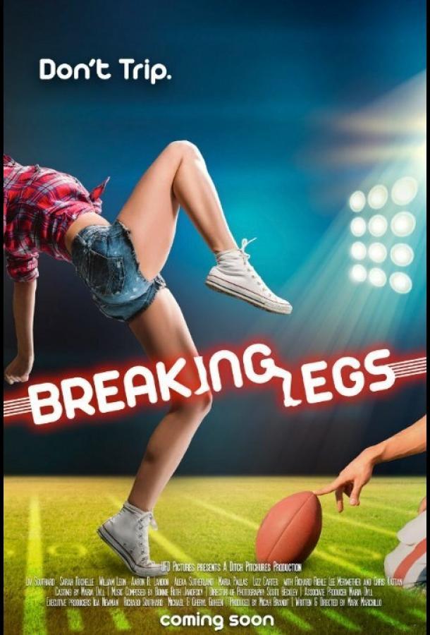Набей ноги / Breaking Legs (2017)