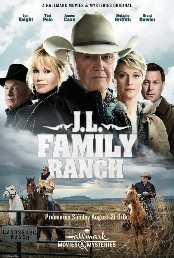Семейная Ферма / JL Ranch (2016)