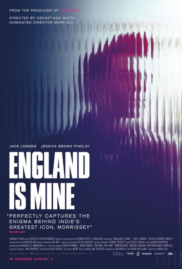 Англия принадлежит мне / England Is Mine (2017)