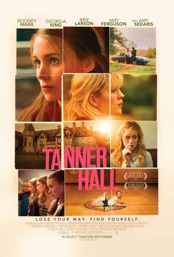 Таннер Холл / Tanner Hall (2009)