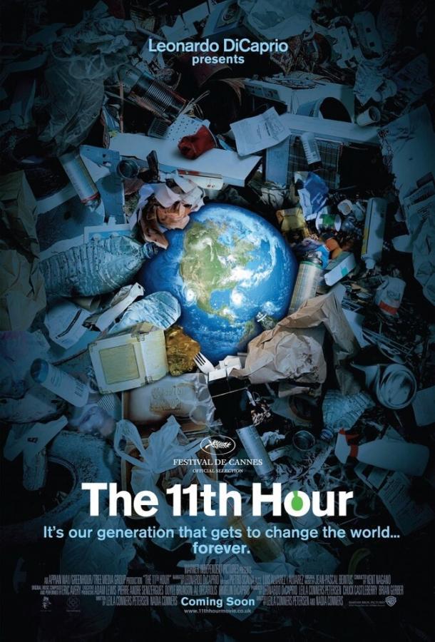 Одиннадцатый час / The 11th Hour (2007)